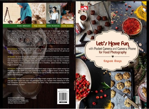 Buku kedua dengan teman-teman yang menekuni food photography yang tergabung dalam 4Rana